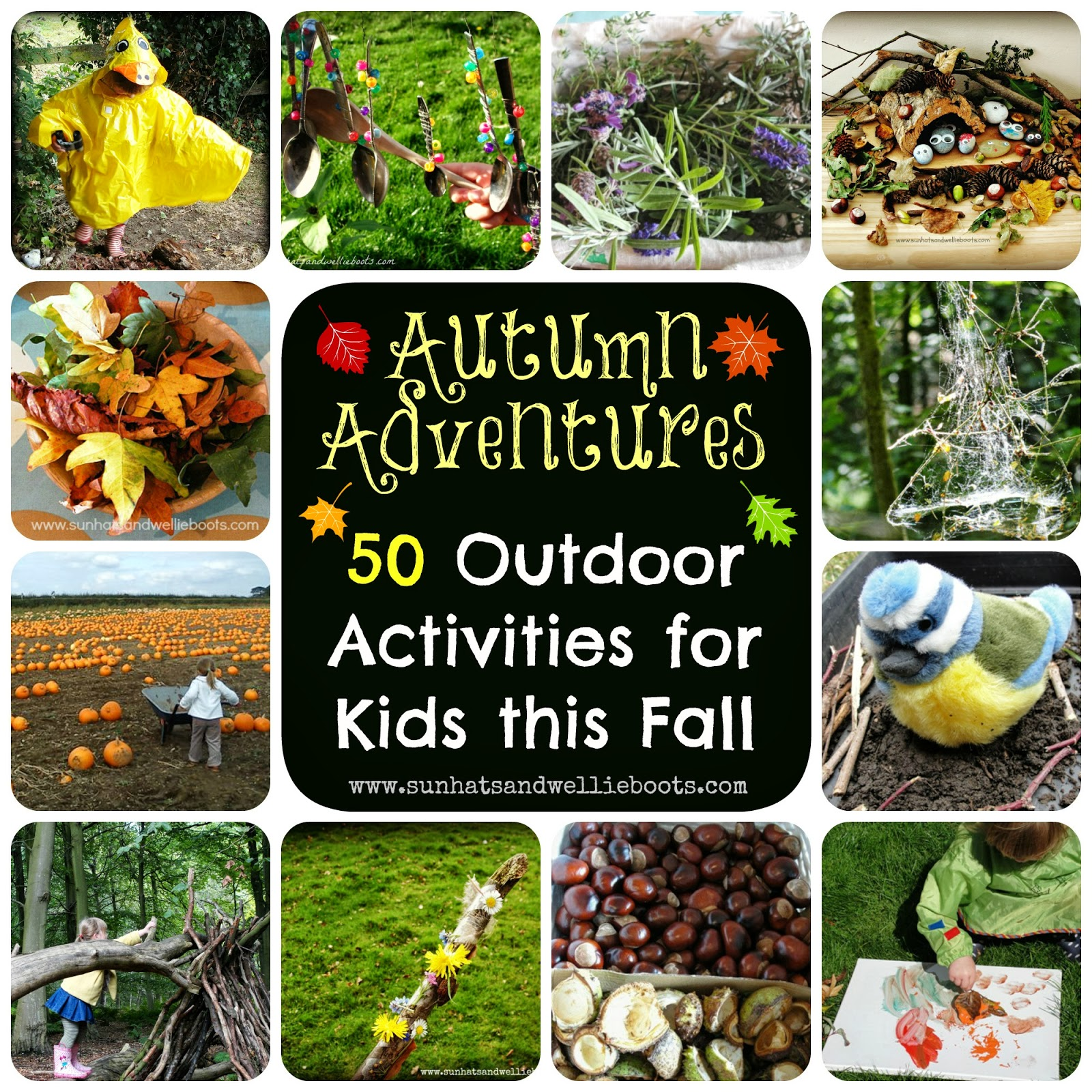 Sun Hats & Wellie Boots 50 Outdoor Activities for Kids this Autumn
