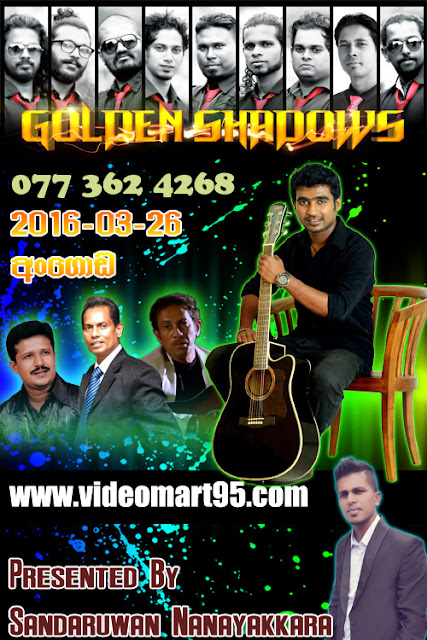 GOLDEN SHADOWS NONSTOP NIGHT LIVE AT ANGODA(2016-03-26)