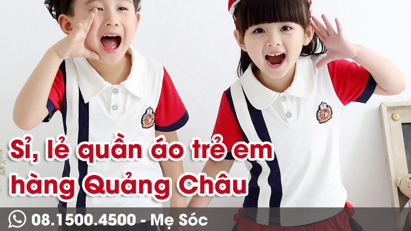 Mẹ Sóc - sỉ lẻ quần áo trẻ em Quảng Châu