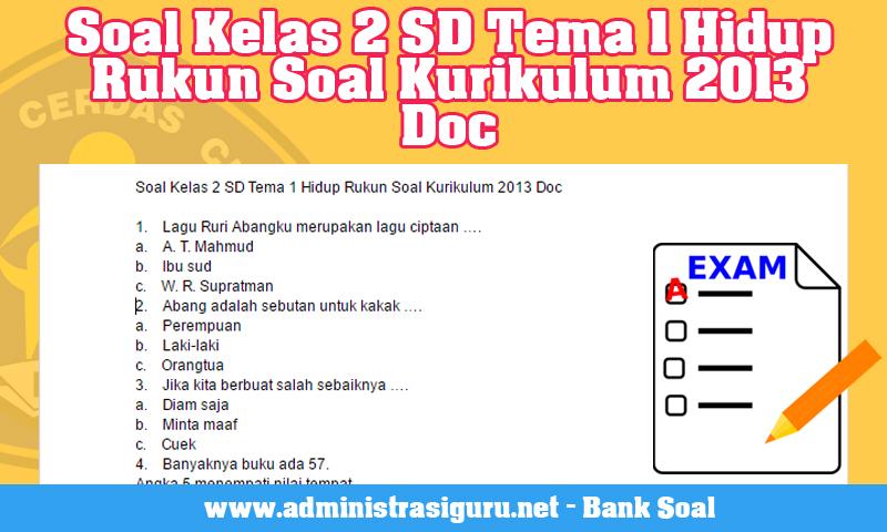 Soal Kelas 2 SD Tema 1 Hidup Rukun Soal Kurikulum 2013 Doc