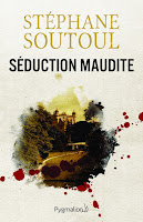 http://leden-des-reves.blogspot.fr/2017/05/seduction-maudite-stephane-soutoul.html