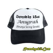 Topi Sablon Dengan Kata – Kata Lucu Kocak Bikin Ketawa Ngakak