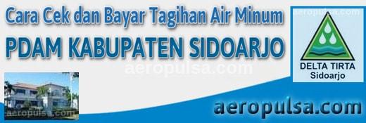 Cara cek dan bayar tagihan rekening PDAM Kabupaten Sidoarjo