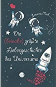 https://www.amazon.de/Die-beinahe-gr%C3%B6%C3%9Fte-Liebesgeschichte-Universums/dp/3734850274/ref=sr_1_1?ie=UTF8&qid=1483815260&sr=8-1&keywords=die+beinahe+gr%C3%B6%C3%9Fte+liebesgeschichte+des+universums