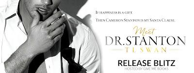 Release Blitz: Dr. Stanton by T.L. Swan