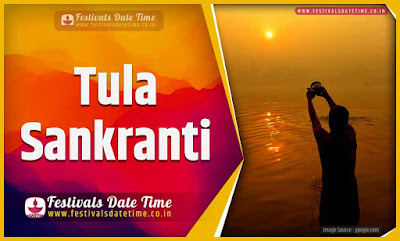 2020 Tula Sankranti Date and Time, 2020 Tula Sankranti Festival Schedule and Calendar