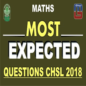 Most Expected Questions In Maths For  SSC CHSL | CGL Special 2018