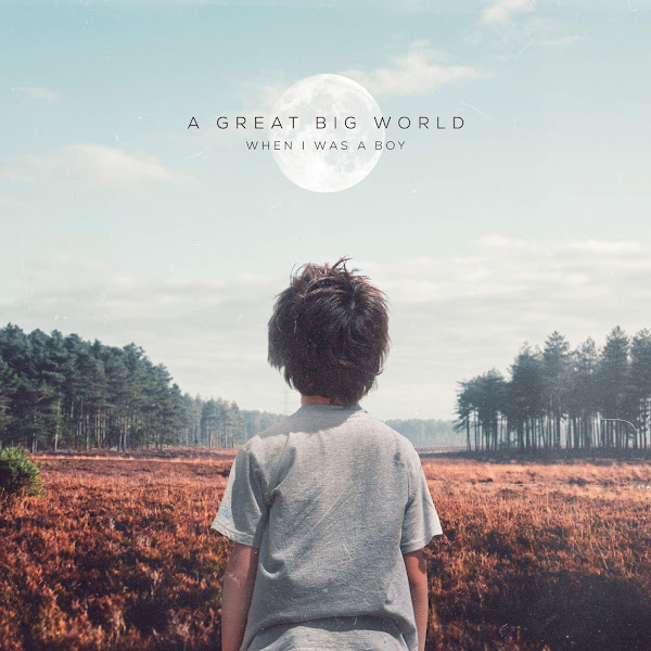 A Great Big World - When I Was a Boy - Single Cover