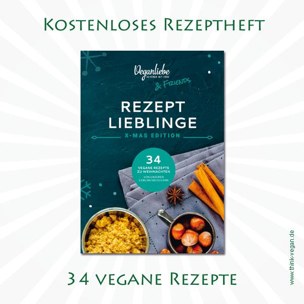 Veganliebe & Friends X-Mas Edition . Kostenloses Rezeptheft