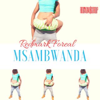 RedMark Foreal - Msambwanda.