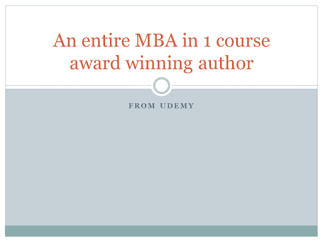 online MBA course, best mba course, learn mba online, low cost mba, An entire MBA in 1 course award winning author From Udemy, udemy mba course