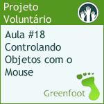 GreenFootBR - Video #18 - Controlando Objetos com o Mouse