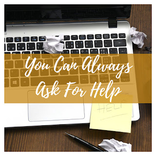 You Can Always Ask for Help