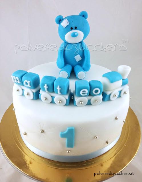 torta decorata cake design pasta di zucchero orsetto trenino polvere di zucchero compleanno bimbo 1° compleanno