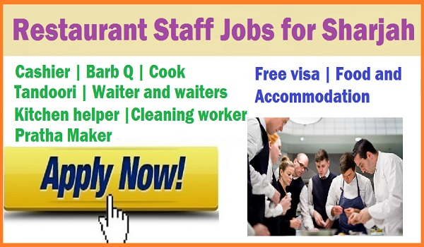 Cleaners jobs at Sharjah, Waiters jobs, Restaurant staff jobs May 2018
