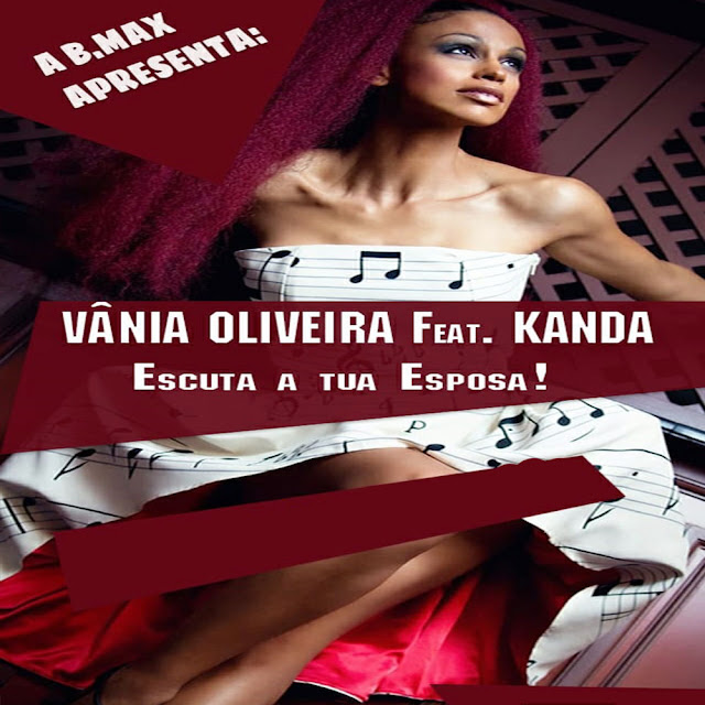 Downlaod Vânia Oliveira ft. Kanda - Escuta A Tua Esposa (Semba)