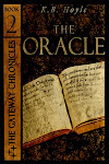 Book 2 of The Gateway Chronicles: The Oracle