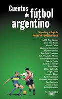 http://cortesyretazos.blogspot.com.ar/2015/06/cuentos-de-futbol-argentino.html