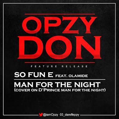 Opzy Don - ft Olamide - So Fun E
