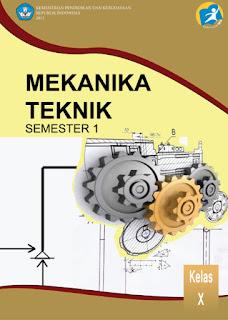 Download Buku Materi Pelajaran Mekanika Teknik SMK Kelas 10 Kurikulum 2013