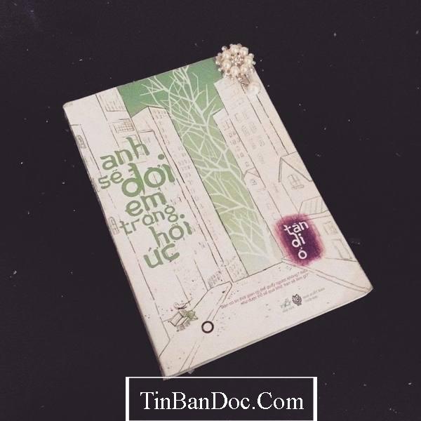 STT, Quotes & Trích Dẫn Hay Anh Sẽ Đợi Em Trong Hồi Ức - Tân Di Ổ