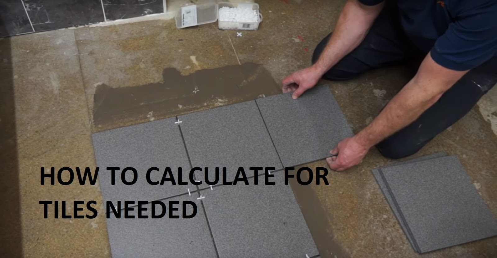 How To Calculate Tiles For Non Architect Or Engineer