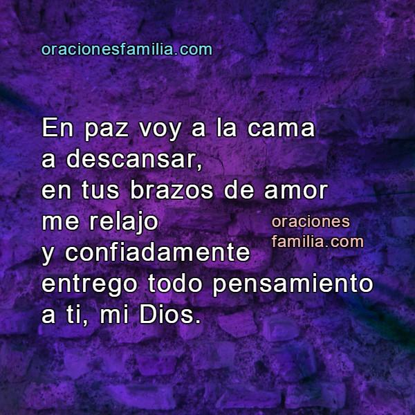 Oración de la noche, frases con imágenes y oraciones de buenas noches, con paz voy a dormir, versículo de la noche por Mery Bracho
