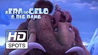 A Era do Gelo: O Big Bang - Terceiro Trailer Oficial
