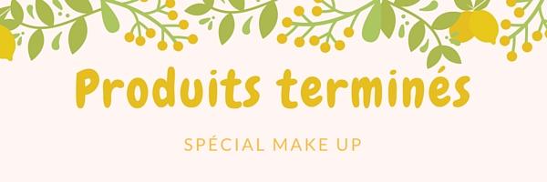 Produits terminés: Spécial Make up