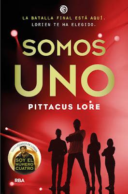 SOMOS UNO . Pittacus Lore (RBA Molino - 14 Septiembre 2017) | SAGA LEGADOS DE LORIEN  portada libro español