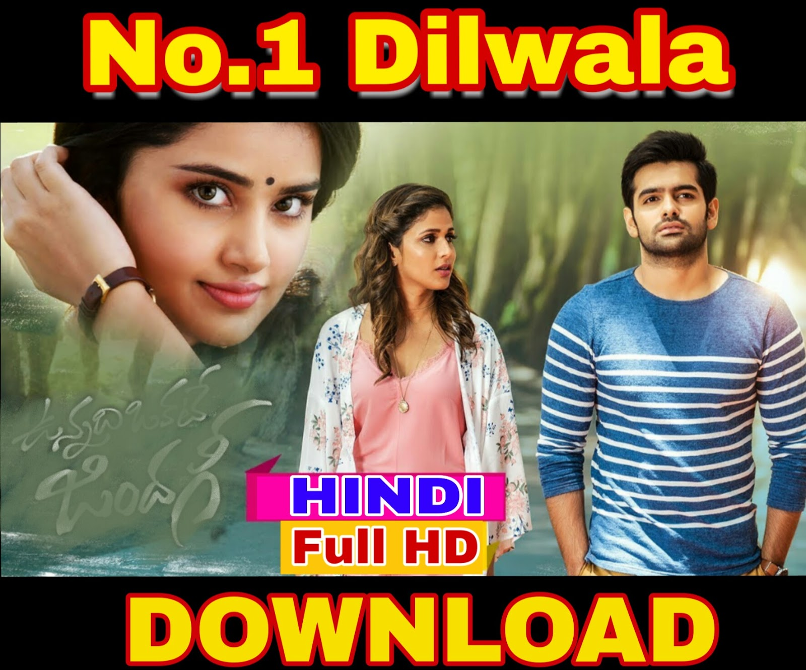 No1 Dilwala Vunnadhi Okate Zindagi Hindi Dubbed 720p Hdrip 900mb