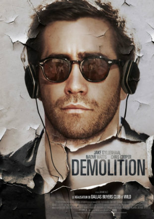 Demolition 2015 Hindi English Dual Audio BRRip 720p Download