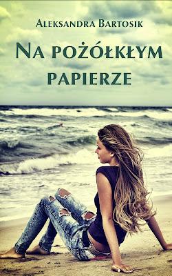 Na pożółkłym papierze - Aleksandra Bartosik