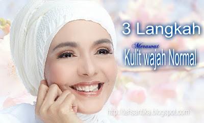 3 Langkah Merawat Kulit Wajah Normal