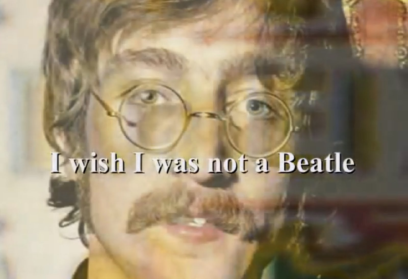 "BEATLE JOHN LENNON  ""I WISHED I  WAS NOT A BEATLE"""