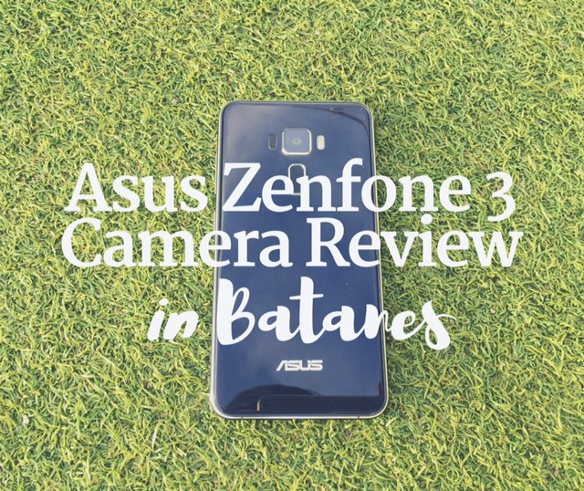 Asus Zenfone 3 ZE552KL Camera Review in Batanes