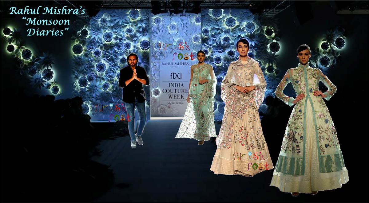 India Couture Week Witnessed Rahul Mishra's elegant bridal collection Monsoon Diaries