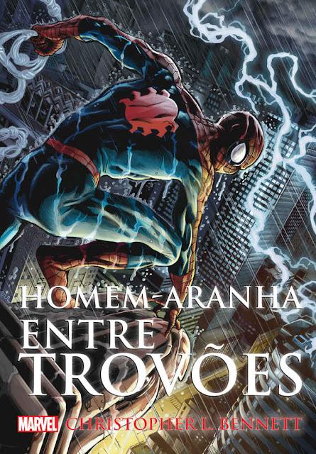 Homem-Aranha: Entre Trovões Christopher L. Bennett