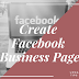How to Start A Facebook Business Page