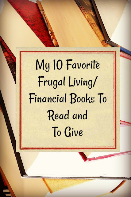 My 10 Favorite Frugal Living/Financial Books To Read and To Give