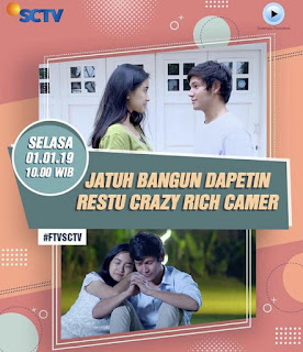 Nama Pemain FTV Jatuh Bangun Dapetin Restu Crazy Rich Camer