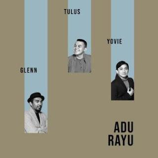 Download Lagu Mp3 Yovie, Tulus, Glenn Fredly - Adu Rayu