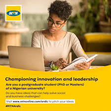 The MTN Academic Research Development and Innovation Challenge (MTN ARDIC) 2019
