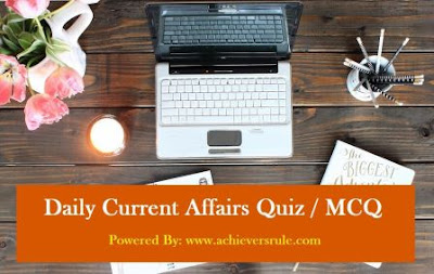 Daily Current Affairs MCQ - 15th August 2017