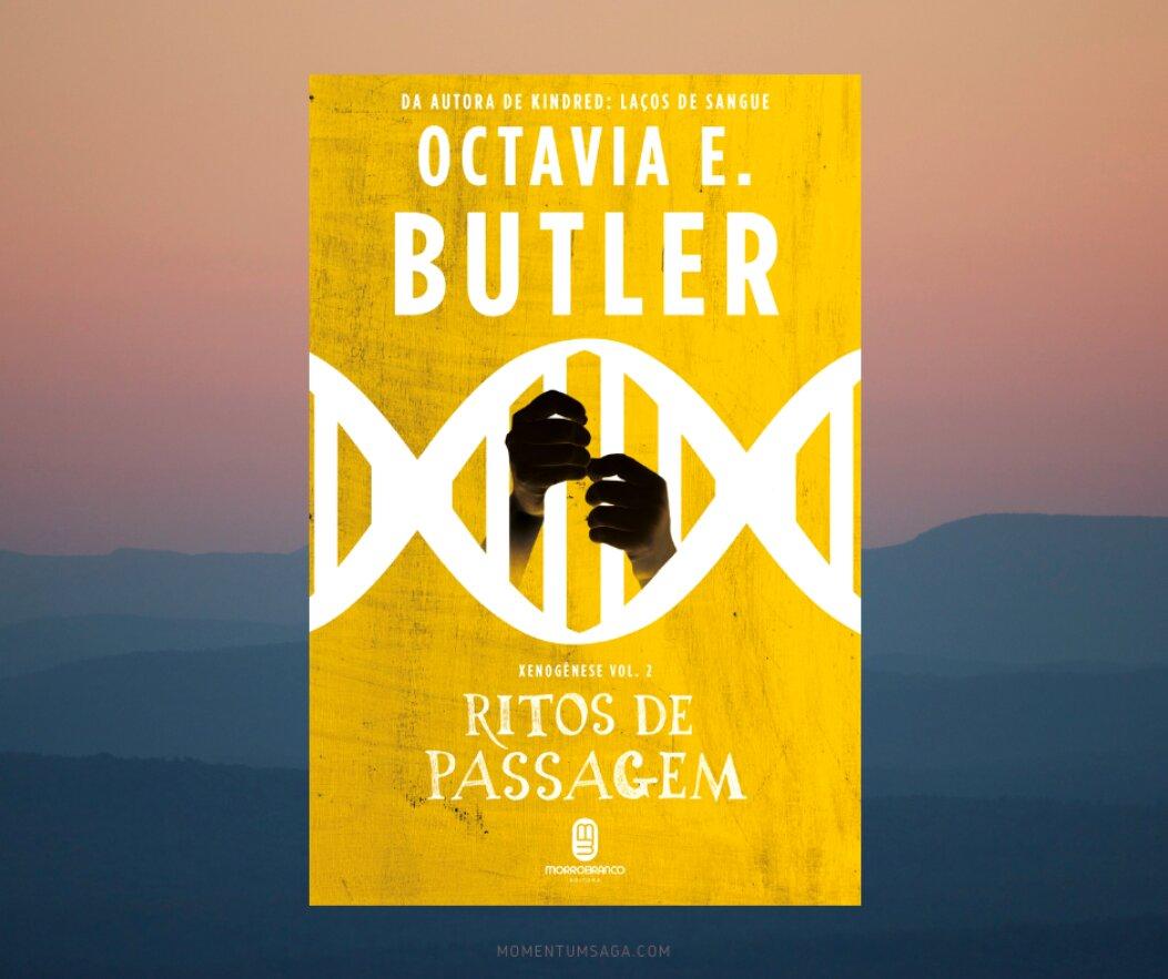 Resenha: Ritos de Passagem, de Octavia Butler