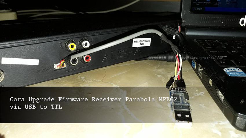 Cara Mudah Melakukan Upgrade Receiver MPEG2