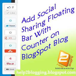 How To Add Social Sharing Floating Bar With Counter In Blogger