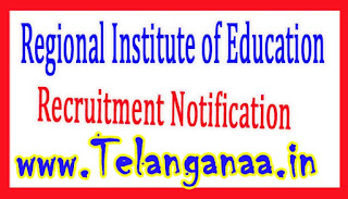 Regional Institute of EducationRIE Mysore Recruitment Notification 2017