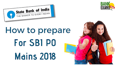 How to prepare for SBI PO Mains