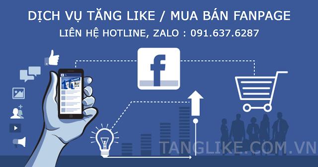 Dịch vụ Tăng Like/ Mua bán Fanapge 2019.